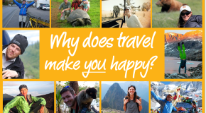 We want to know: Why does travel make you happy?